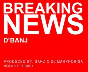 Dbanj-Breaking News